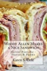 Woody Allen Makes a Nice Sandwich