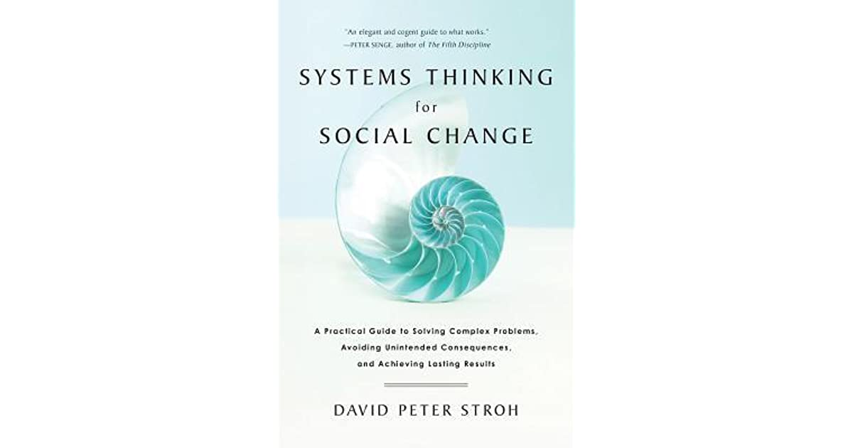 Systems Thinking For Social Change A Practical Guide To