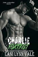 Charlie Foxtrot (Code 11-KPD SWAT, #5)