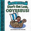 Mini Myths: Don't Get Lost, Odysseus!