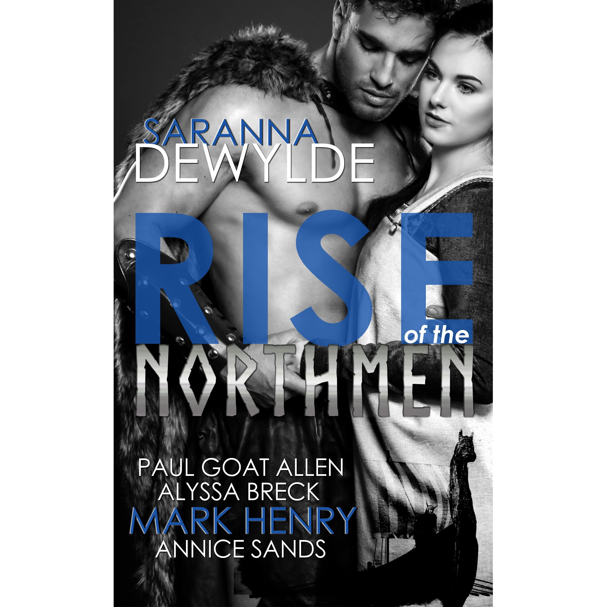 Rise Of The Northmen By Saranna Dewylde €� Reviews, Discussion, Bookclubs,  Lists
