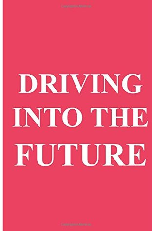 Driving Into the Future: How Tesla Motors and Elon Musk Did It - The Disruption of the Auto Industry