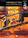 Somewhere Out There (from an American Tail) Sheet Music