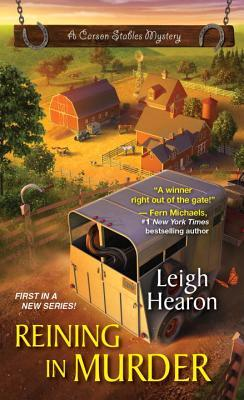 Reining in Murder (A Carson Stables Mystery #1)