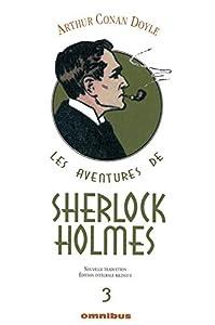 Les Aventures de Sherlock Holmes, Vol. 3