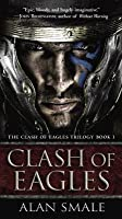 Clash of Eagles (The Clash of Eagles Trilogy #1)