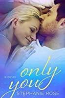 Only You (Second Chances, #2)