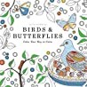 Birds  Butterflies: Color Your Way to Calm