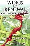 Wings of Renewal by Claudie Arseneault