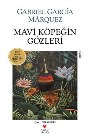 Mavi Köpeğin Gözleri by Gabriel García Márquez