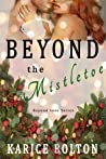 Beyond the Mistletoe (Beyond Love Series, #7)