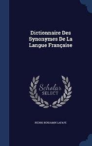 Dictionnaire Des Synonymes de La Langue Francaise