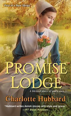 Promise Lodge by Charlotte Hubbard