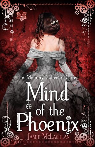 Mind of the Phoenix (The Memory Collector #1)