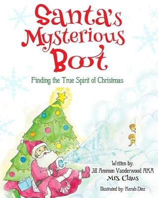Santa's Mysterious Boot, Finding the True Spirit of Christmas