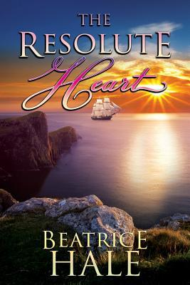 The Resolute Heart - Historical Young Adult Book by Beatrice Ann Hale