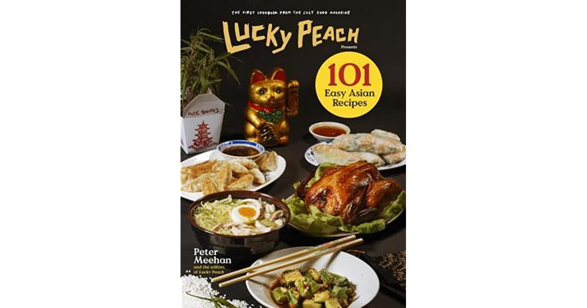 101 easy asian recipes by peter meehan