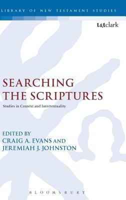 Searching the Scriptures  Studies in Context and Intertextuality