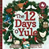 The 12 Days o Yule: A Scots Christmas Rhyme