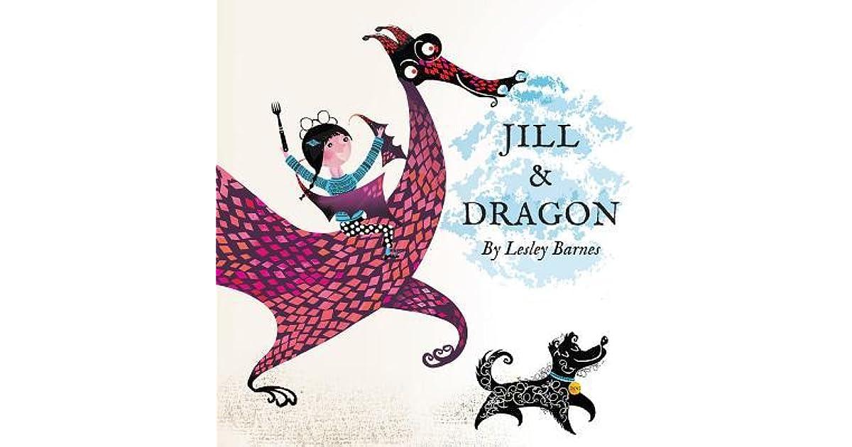 Verwonderlijk Jill & Dragon by Lesley Barnes XR-49