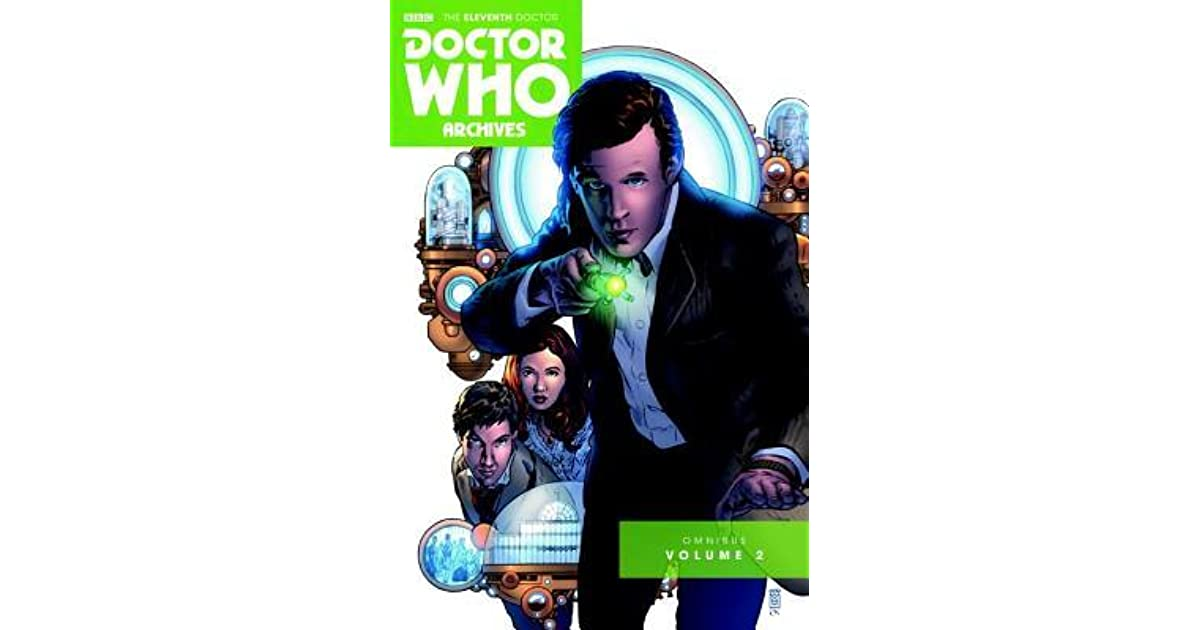 Doctor Who: The Eleventh Doctor Archives Omnibus Vol  2 by