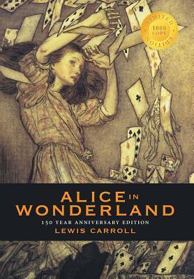 Alice in Wonderland (150 Year Anniversary Edition, Illustrated)