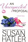 An Unexpected Proposal (Treasured Dreams #4)