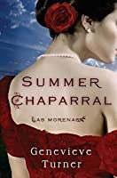 Summer Chaparral: Las Morenas, #2