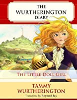 The Little Doll Girl: Pre-Teen Parchment Edition