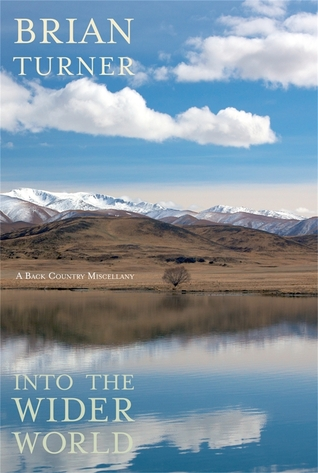 Into the Wider World: A Back Country Miscellany