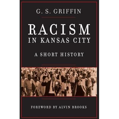 Image result for RACISM IN KANSAS CITY by G.S. Griffin  chandler lake books