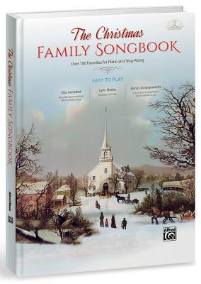 The Christmas Family Songbook by Alfred Publishing