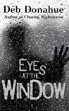 Eyes at the Window