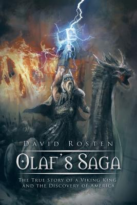 Olaf's Saga: The True Story of a Viking King and the Discovery of America