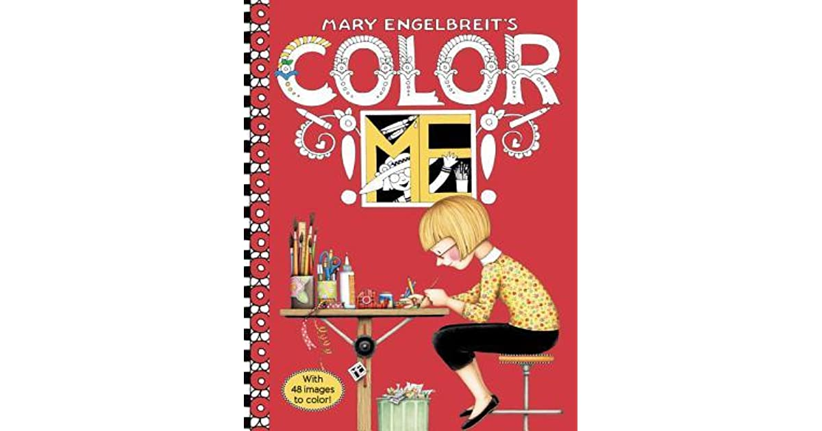 - Mary Engelbreit's Color ME Coloring Book: Coloring Book For Adults And Kids  To Share By Mary Engelbreit