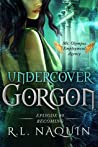 Becoming (Undercover Gorgon #0.5)