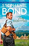 Baby, Don't Go (Southern Roads, #3)