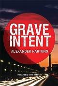 Grave Intent  (Jan Tommen Investigation #2)