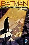 Batman: Road to No Man's Land, Vol. 1