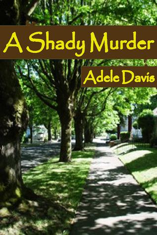A Shady Murder