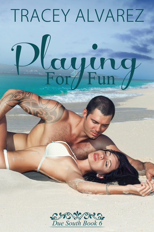 Playing For Fun (Stewart Island, #6)