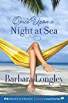 Once Upon a Night at Sea (Princess Cruises Presents: Kindle Love Stories)