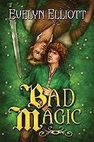 Bad Magic (Spell Slave Book 1)