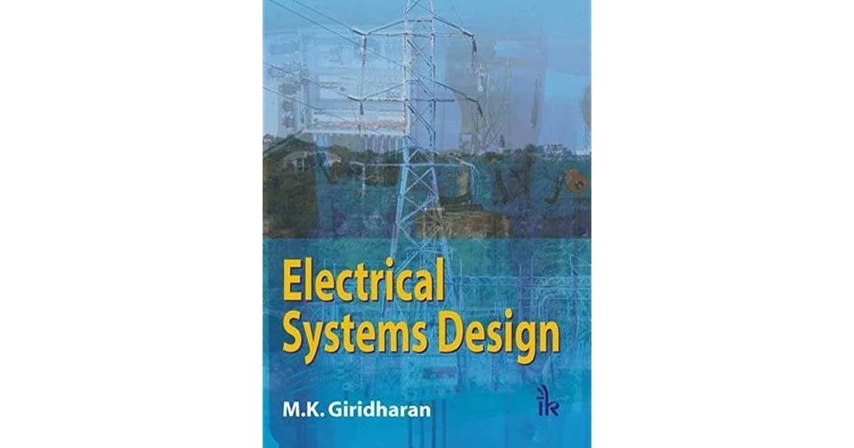 Electrical Systems Design By M K Giridharan