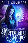 Mercenary Magic  (Dragon Born Serafina, #1)