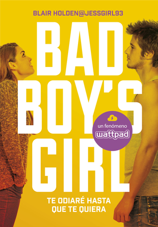 The Bad Boy's Girl (The Bad Boy's Girl #1) by Blair Holden