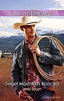 Sweet Mountain Rancher (Those Marshall Boys #2)