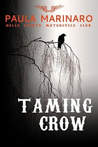 Taming Crow (Hells Saints Motorcycle Club, #3)