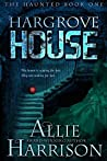Hargrove House (The Haunted Book One)