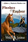 Flashes of Ember (Tales of Shalock Stables #1)